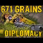 GRAINS OF DIPLOMACY