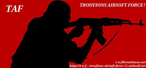 T-A-F  - Troufions Airsoft Forces